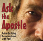 Ask the Apostle: Faith-Building Conversations with Paul Image