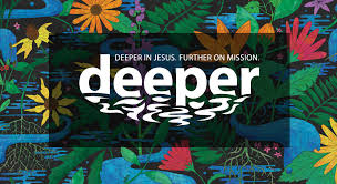 Deeper in Jesus. Further on Mission. Image